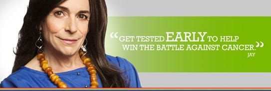 Get tested early to help win the battle against cancer