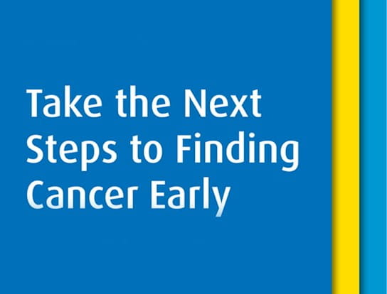Take the Next Steps to Finding Cancer Early is written on a blue background
